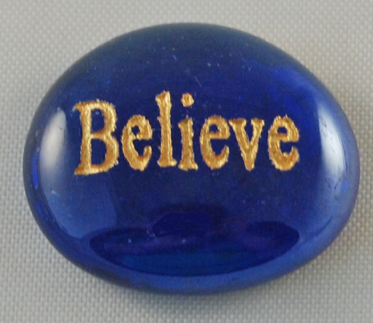 Believe - Engraved Glass Spirit Stones