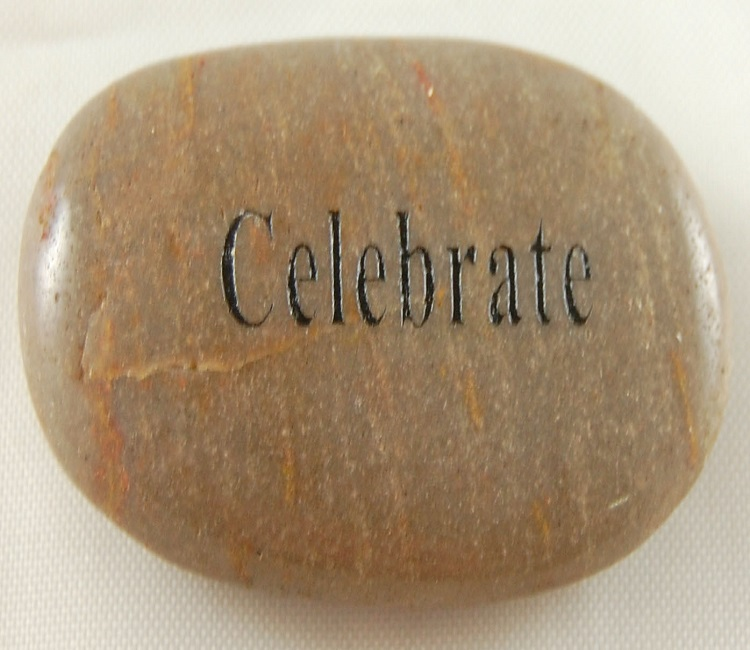 Celebrate - Engraved River Rock
