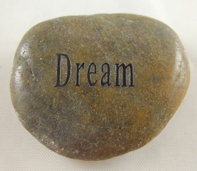 Dream - Engraved River Rock