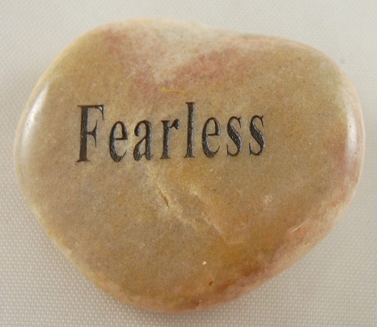 Fearless - Engraved River Rock