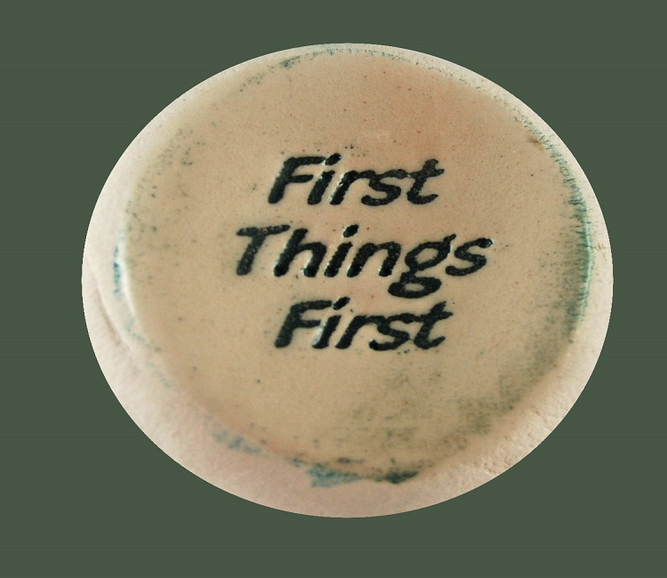First Things First - Ceramic Word Stone