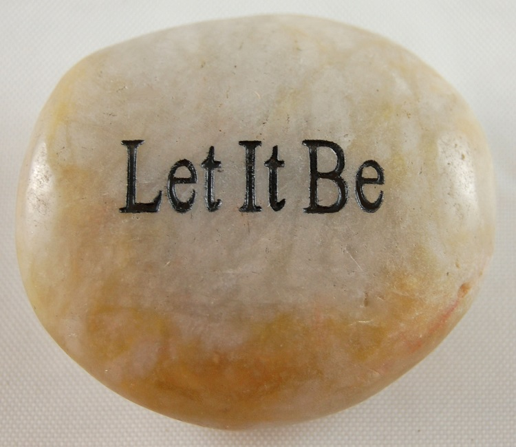Let It Be - Engraved River Rock