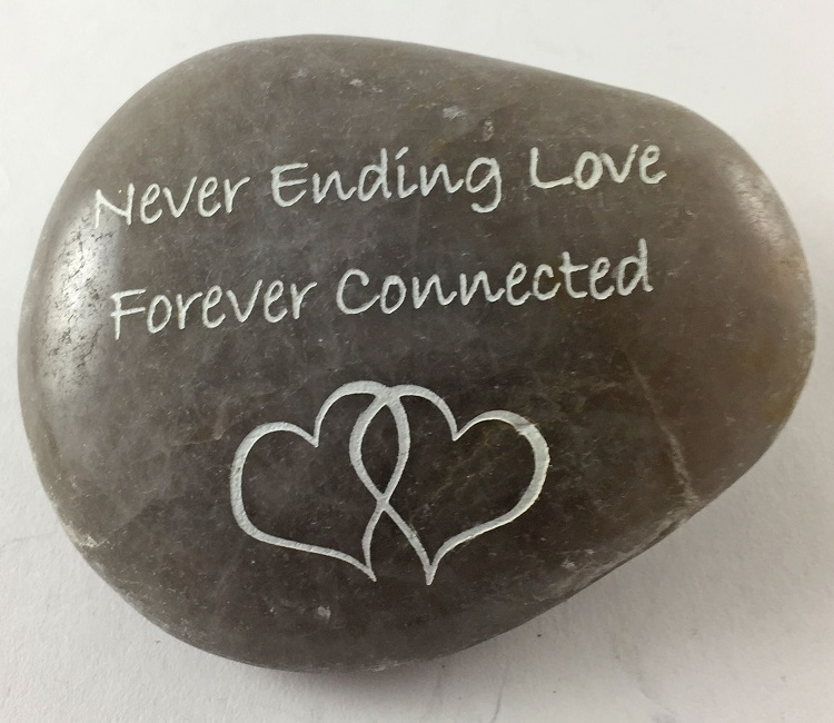 Never Ending Love Forever Connected - Engraved River Rock