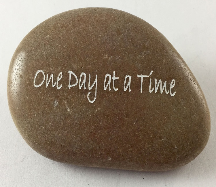 One Day At A Time - Engraved River Rock