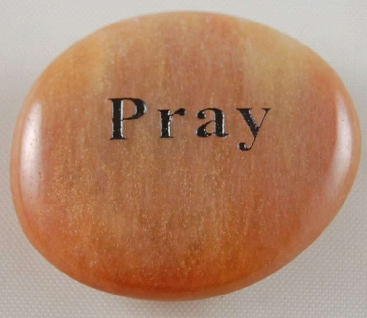 Pray - Engraved River Rock
