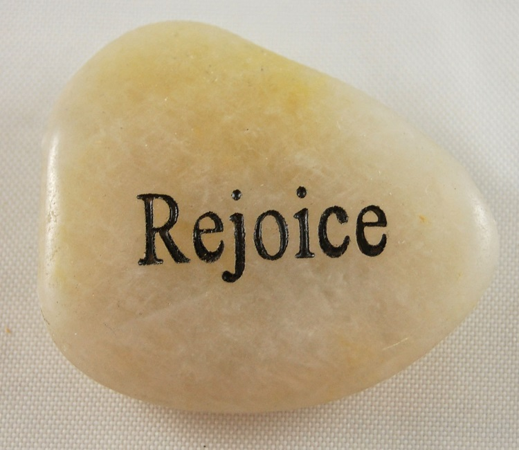 Rejoice - Engraved River Rock
