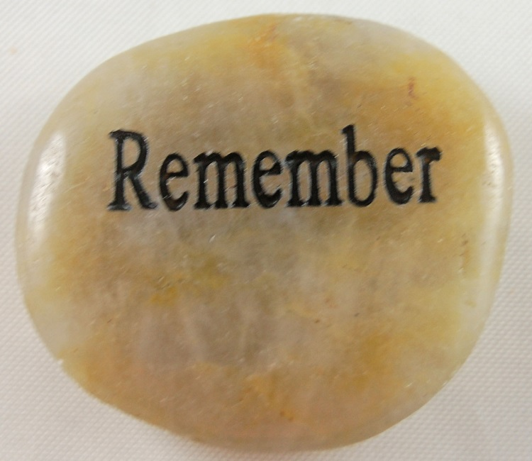 Remember - Engraved River Rock