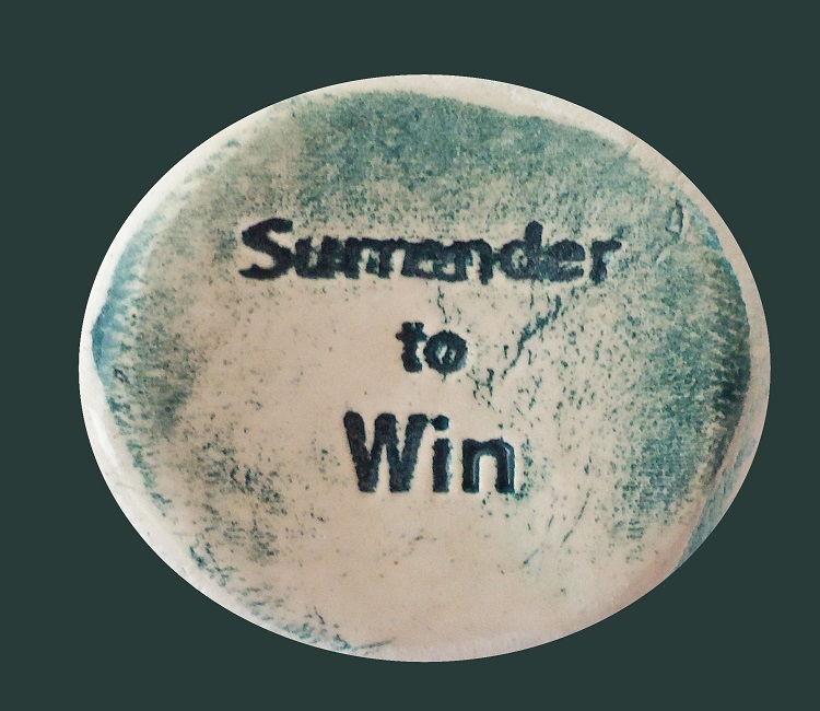 Surrender to Win - Ceramic Word Stone