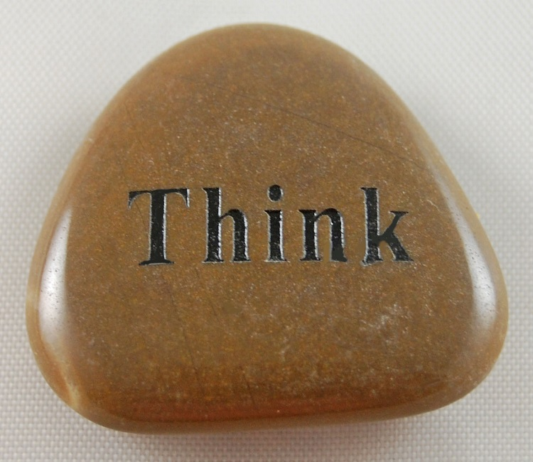 Think - Engraved River Rock