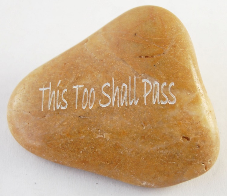 This Too Shall Pass - Engraved River Rock