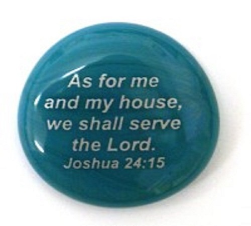As for me...Joshua 24:15 - Imprinted Scripture Stone
