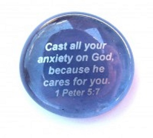 Cast all your anxiety...1 Peter 5:7 - Imprinted Scripture Stone