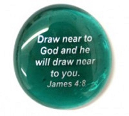 Draw near to God...James 4:8 - Imprinted Scripture Stone
