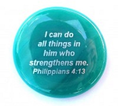 I can do all things...Philippians 4:13-Imprinted Scripture Stone