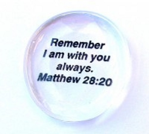 Remember I am...Matthew 28:20 - Imprinted Scripture Stone