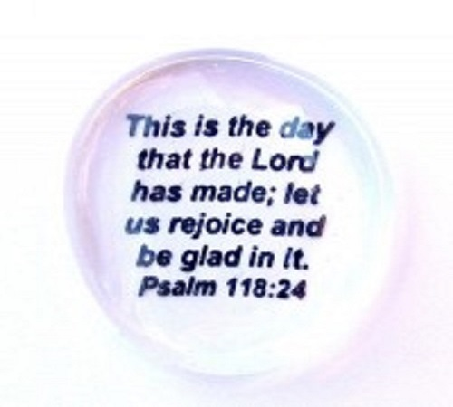 This is the day...Psalm 118:24 - Imprinted Scripture Stone